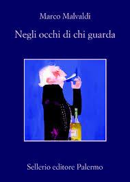 Negli occhi di chi guarda - Marco Malvaldi - Il bosco dei libri - Cogne